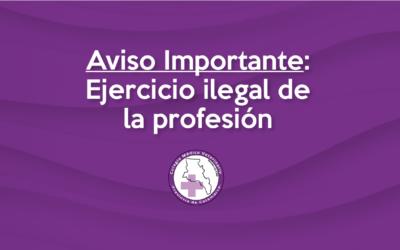 Aviso Importante: Ejercicio Ilegal de la profesión
