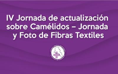 IV Jornada de actualización sobre Camélidos – Jornada y Foto de Fibras Textiles